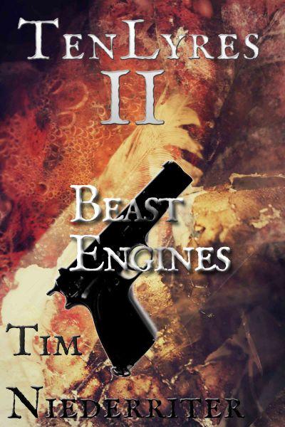 Tenlyres II - Ch21 Beast Engines